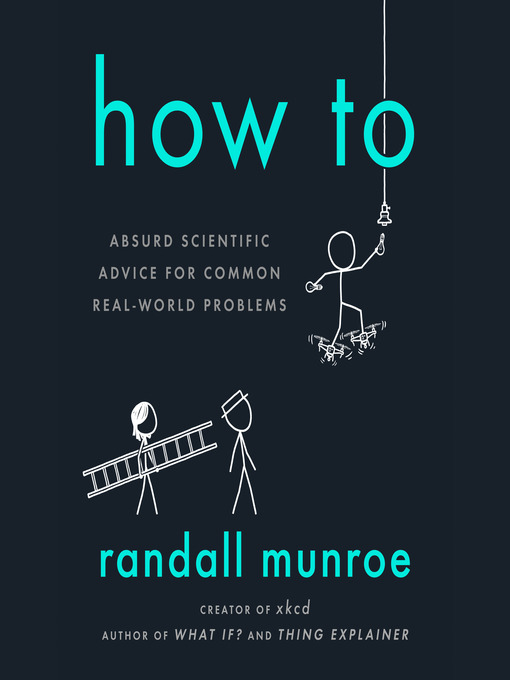How-To-Absurd-Scientific-Advice-for-Common-Real-World-Problems